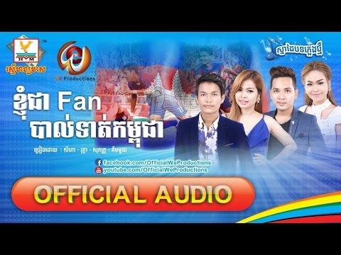 Knhom Jea Fan Cambodian Football - Buth Seyha