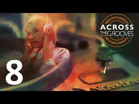 Across the Grooves - Episode 8 [Paradox] |