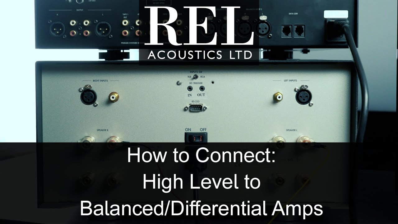 Rel Acoustics How To: Connecting to a Balanced/Differential Amp ...