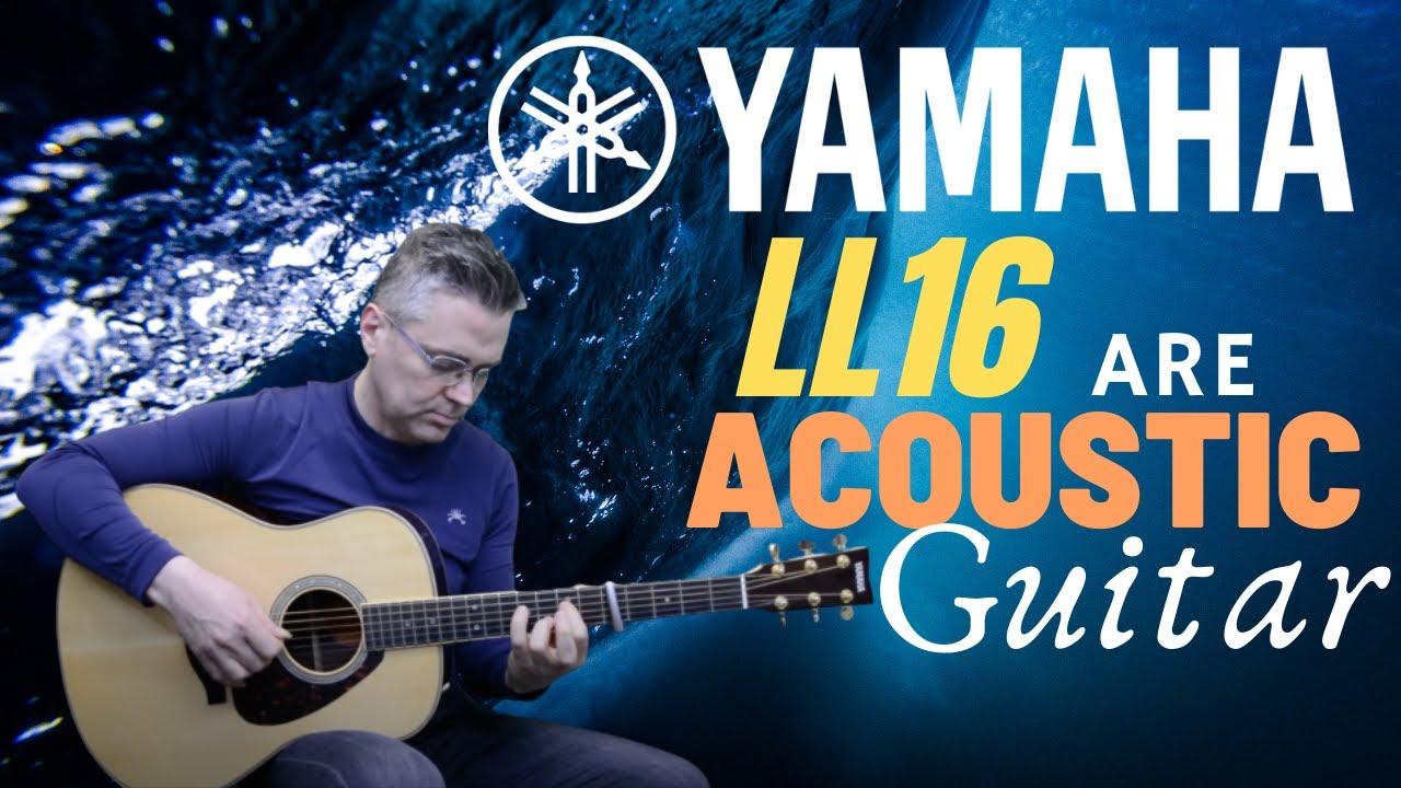 yamaha ll16 a r e acoustic guitar youtube. Black Bedroom Furniture Sets. Home Design Ideas