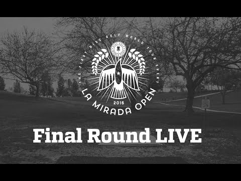 Disc Golf World Tour La Mirada Day 3 LIVE