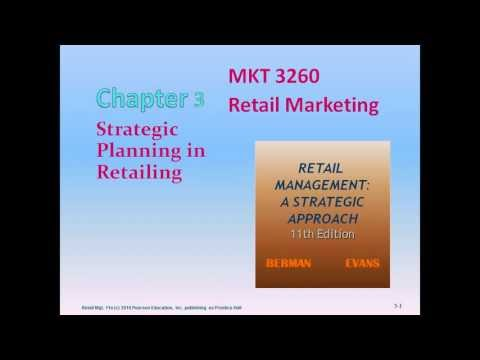 Retail Marketing Strategic Planning in Retailing Berman Ch 03 11e