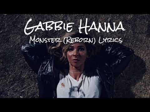 Gabbie Hanna - Monster (Reborn) [Lyric Video]