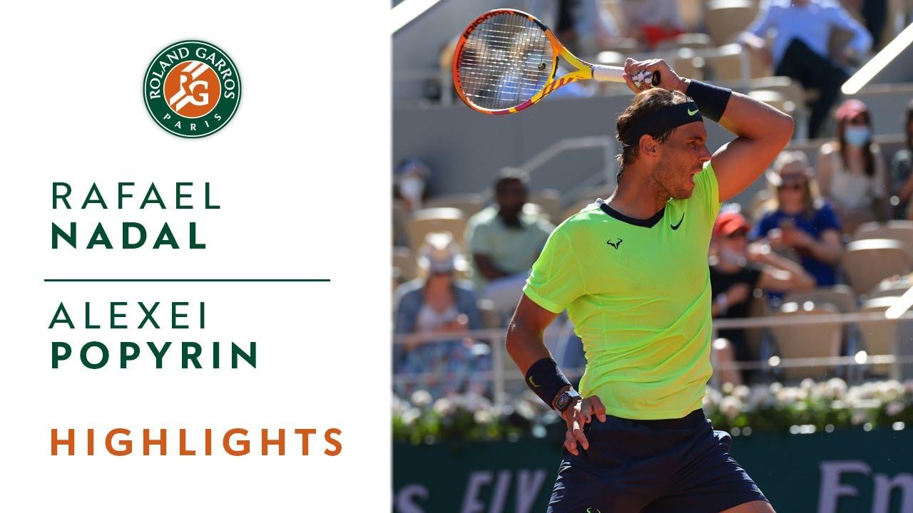 Rafael Nadal Vs Alexei Popyrin Round 1 Highlights Roland Garros 2021 Youtube