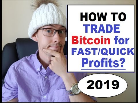 How To Trade Bitcoin For QUICK PROFIT In 2019| DON'T BE FOOLED