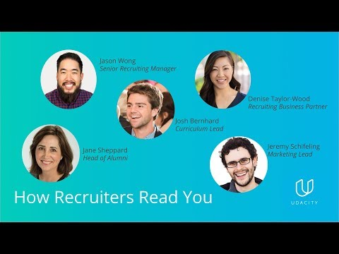 Udacity Alumni Network Presents: How Recruiters Read You