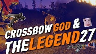 RUSTㆍTheLegend27 Meets Crossbow God Welyn