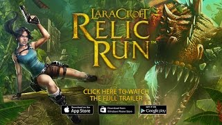 [NA] Lara Croft: Relic Run Launch Trailer