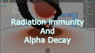 Roblox: Radiation immunity and Alpha Decay Badge - Innovation Research Labs -