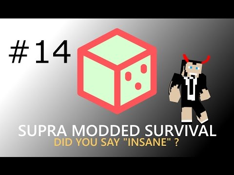 Supra Modded Survival- Eps 14- Just a little bit upset.