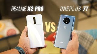 Realme X2 Pro Vs Oneplus 7t: The Budget Flagship War!