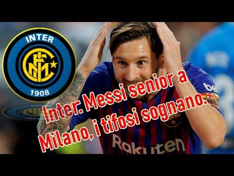 Inter: Messi senior a Milano, i tifosi sognano.