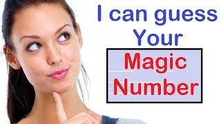 I Can Guess/Read Your Mind | Number | Money | Phone Number | Girlfriend | Age | Birthday