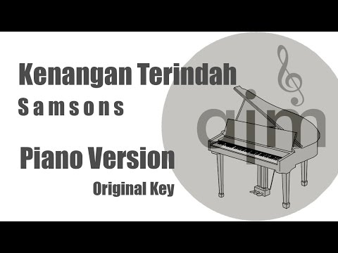 Kenangan Terindah Samsons Karaoke Piano Original Key