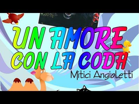 Mitici Angioletti - Il ponte dell'arcobaleno (canzoni per bambini)
