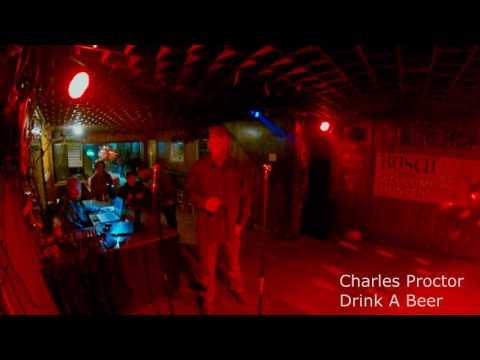 230 Club Karaoke - Charles Proctor - Drink A Beer