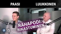 Miten 5000 eurosta saa 300 000 euroa? (Martin Paasi & Miikka Luukkonen, #rahapodi) | #puheenaihe 15