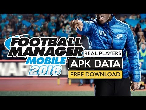 Download Football Manager Mobile 2018 v9 0 3 APK Data android 2019