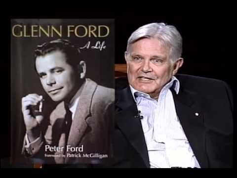 Peter Ford - Glenn Ford A Life - Part 1