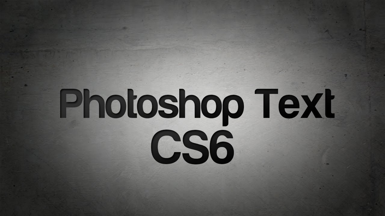 Photoshop cs6 text tutorial youtube baditri Choice Image