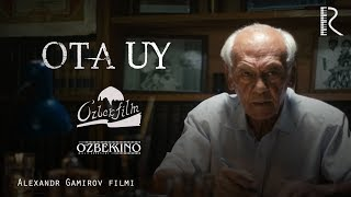 Ota uy (treyler) | Ота уй (трейлер)