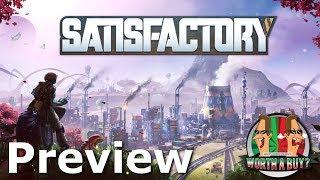 Satisfactory Preview - Worthabuild?