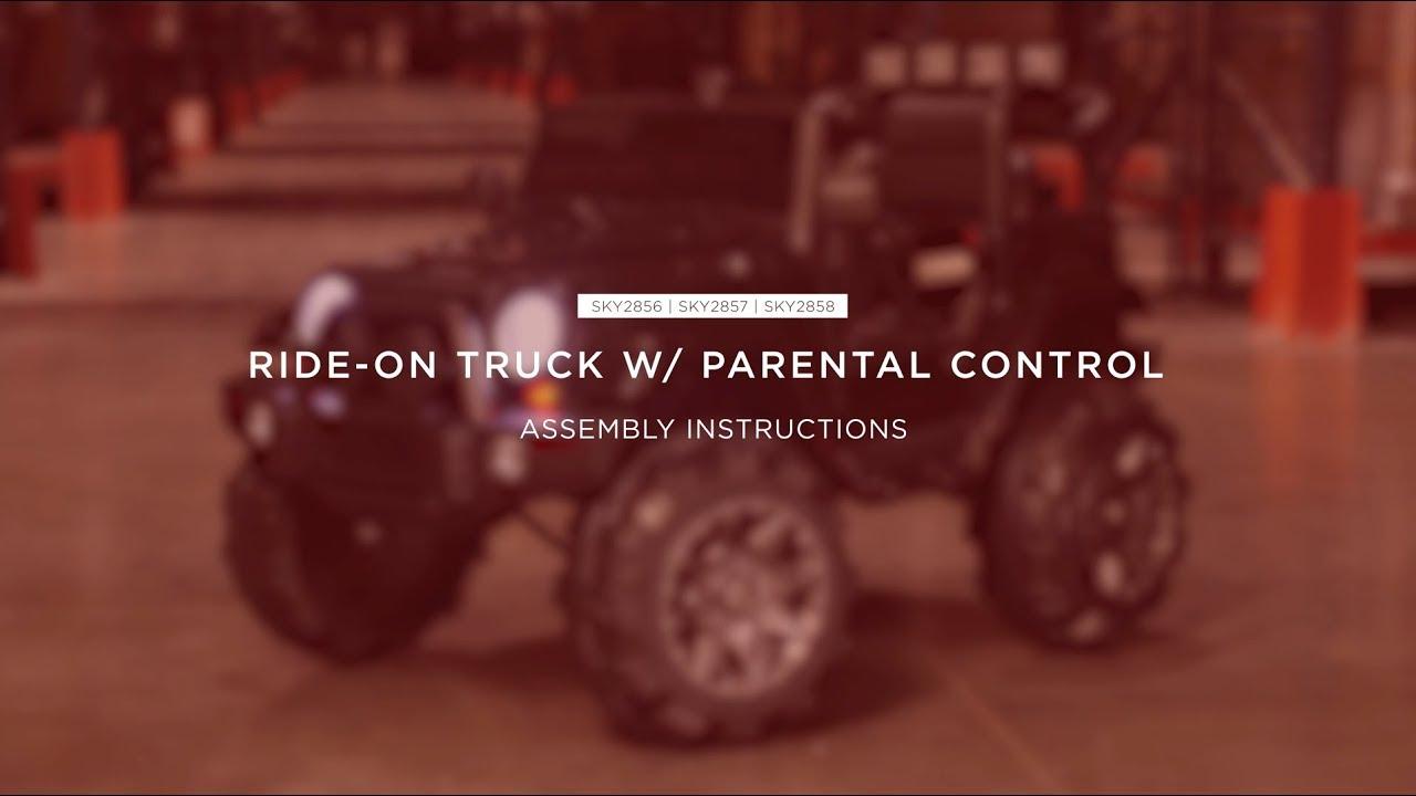 Assembly: Ride-On Truck w/ Parental Control (SKY2856 SKY2857 SKY2858)