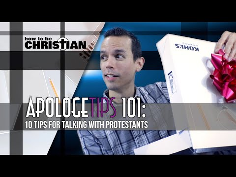 ApologeTIPS 101: 10 Tips for Talking with Protestants