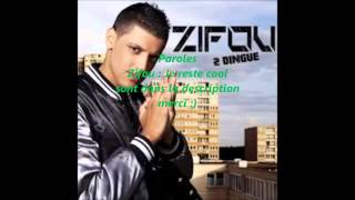 Zifou : je reste cool Lyrics / paroles HD / 1080 / 720 P