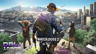 Watch Dogs 2 PC Gameplay 1080p 60fps