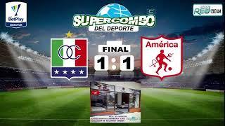 ONCE CALDAS VS AMÉRICA DE CALI (#VIVO) - AL AIRE
