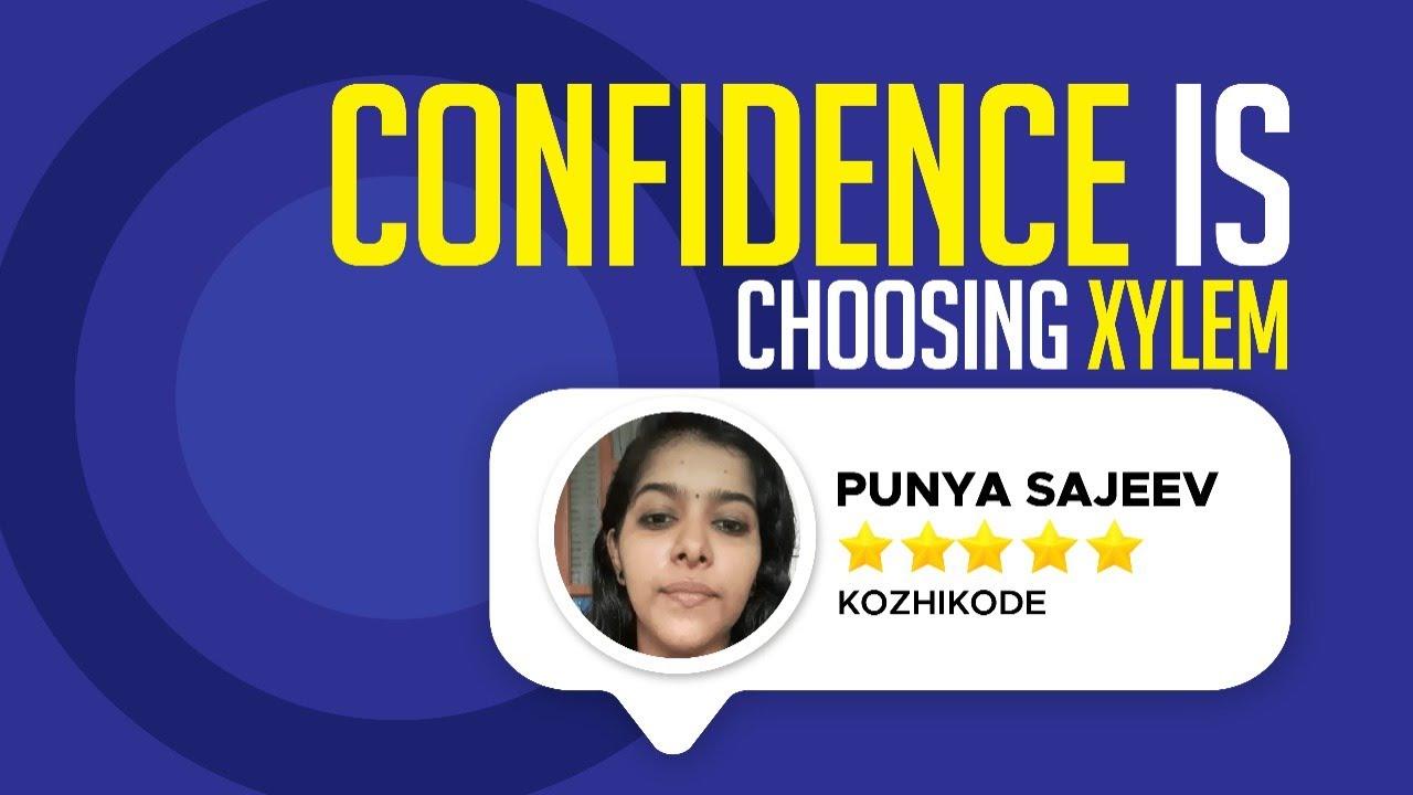Confidence is Choosing Xylem - PUNYA SAJEEV   KOZHIKODE   NEET 2022 STUDENT   XYLEM LEARNING