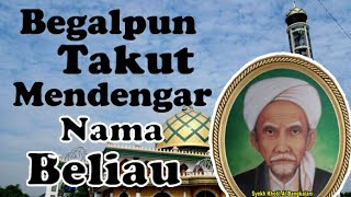 Video Begalpun takut mendengar namanya ( KH Muhammad Kholil Bangkalan) download MP3, 3GP, MP4, WEBM, AVI, FLV September 2018