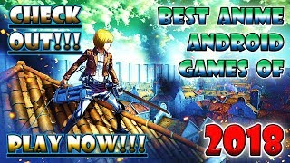 Anime Android Games: Best of 2018 (1st UPDATE)