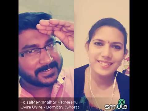 Smule song Faisal Rjneenu- uyire uyire. Bombay