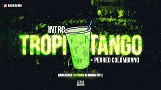 Cover images INTRO TROPITANGO + PERREO COLOMBIANO - RKT - BRIAN REMIX ✘ DJ BRAIAN STYLE