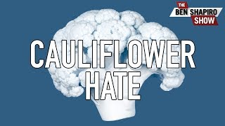 So, Racist Cauliflower Is A Thing Now