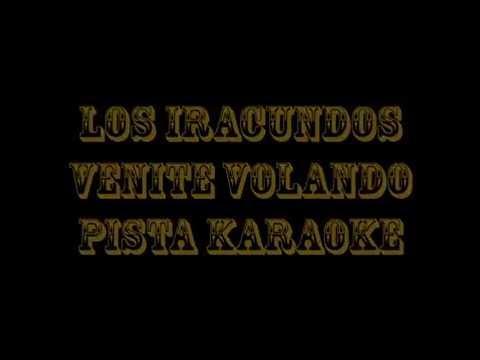 Los Iracundos   Venite Volando  Pista Karaoke