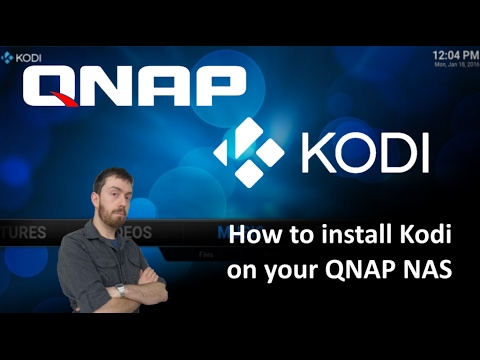 How to install Kodi and Netflix on your QNAP NAS in 2017