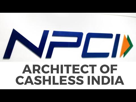 "Current Affairs: NPCI - ""Architect of Cashless India"" [UPSC CSE/IAS, SSC CGL/CHSL, Bank PO]"
