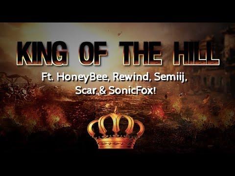 Pro King of the Hill ft. SonicFox, Rewind, Semiij, Scar & HoneyBee!