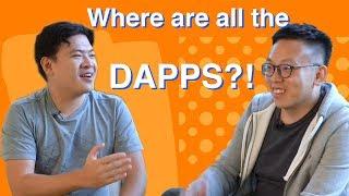 Where are all the Dapps ?! with Kyle Lu (Dapp.com)