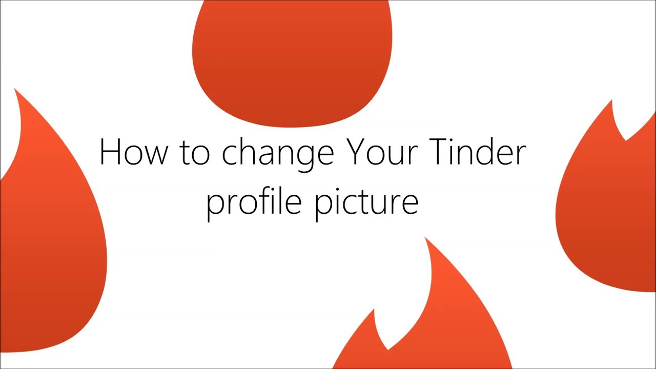 How to change your profile picture on tinder
