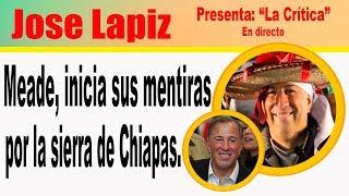 Meade empieza con sus mentiras por Chiapas, le llevan acarreados
