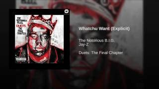 Whatchu Want (Explicit)