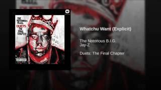 Whatchu Want (Explicit)