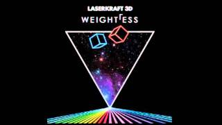 Laserkraft 3D   Weightless (The Goooniez Remix) [HD] mp3