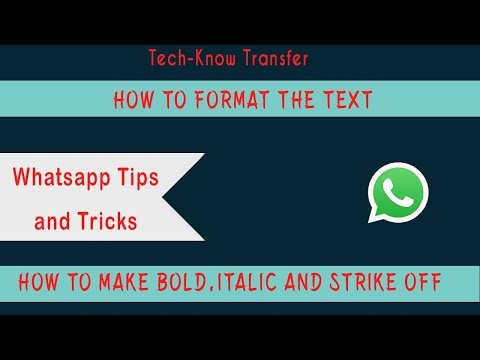 How to make text Bold, Italic and Strike off in Whats App
