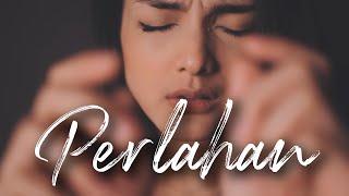 Download PERLAHAN - GUYON WATON | Metha Zulia (cover)
