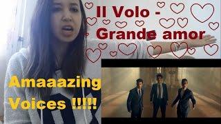 Il Volo - Grande amore MV _ REACTION